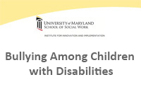 Bullying Among Children with Disabilities