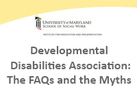 Developmental Disabilities Association - The FAQs and the Myths
