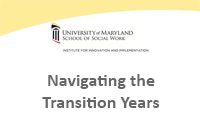 Navigating the Transition Years