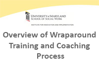 Overview of Wraparound Training and Coaching Process